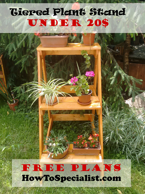 How To Build A Tiered Plant Stand Howtospecialist How